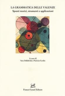 La grammatica delle valenze. Spunti teorici, strumenti e applicazioni - copertina