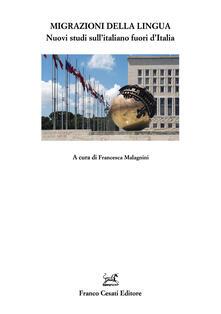Amatigota.it Migrazioni della lingua. Nuovi studi sull'italiano fuori d'Italia Image