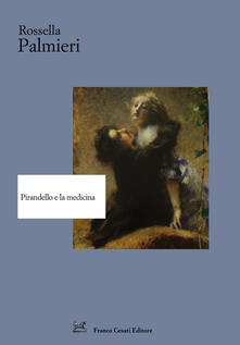 Pirandello e la medicina.pdf