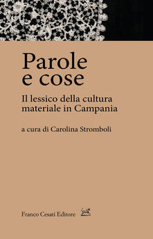 Aboutschuster.de Parole e cose. Il lessico della cultura materiale in Campania Image