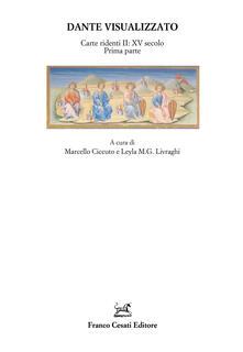 Ristorantezintonio.it Dante visualizzato. Carte ridenti. Vol. 2: XV secolo prima parte. Image