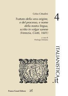 Winniearcher.com Trattato della vera origine, e del processo, e nome della nostra lingua, scritto in vulgar sanese (Venezia, Ciotti, 1601) Image