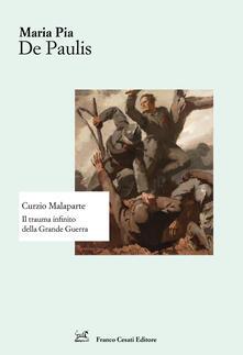 Curzio Malaparte. Il trauma infinito della Grande Guerra.pdf