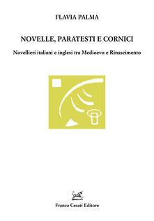 Novelle, paratesti e cornici. Novellieri italiani e inglesi tra Medioevo e Rinascimento - Flavia Palma - copertina
