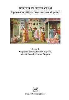 D'otto in otto versi. Il poema in ottave come ricettore di generi - copertina