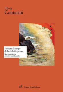 Scrivere al tempo della globalizzazione. Narrativa italiana dai primi anni Duemila.pdf