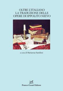 Oltre litaliano. La traduzione delle opere di Ippolito Nievo.pdf