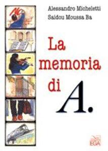 La memoria di A.