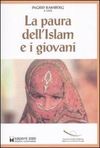 La paura dell'Islam e i giovani