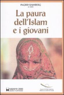 La paura dell'Islam e i giovani - copertina
