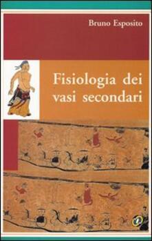Fisiologia dei vasi secondari - Bruno Esposito - copertina