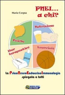 Voluntariadobaleares2014.es PNEI... A chi? La psiconeuroendocrinoimmunologia spiegata a tutti. Con DVD. Con gadget Image