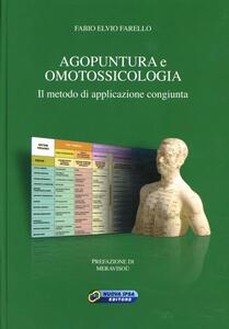 Agopuntura e omotossicologia. Il metodo di applicazione congiunta
