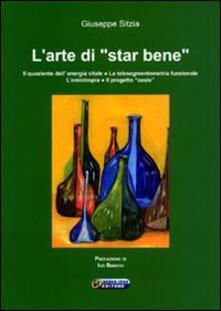 L' arte di «star bene» - Giuseppe Sitzia - copertina