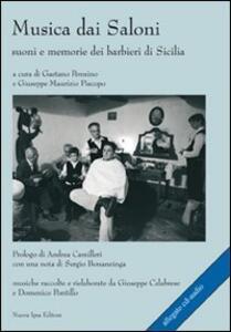 Musica dai saloni. Suoni e memorie dei barbieri di Sicilia. Con CD Audio