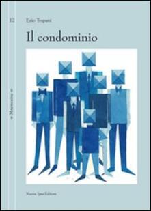 Il condominio - Ezio Trapani - copertina