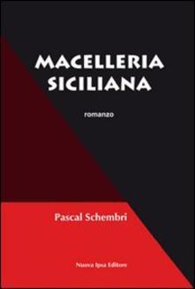 Macelleria siciliana - Pascal Schembri - copertina