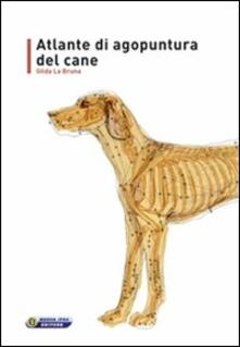 Atlante di agopuntura del cane - Gilda La Bruna - copertina