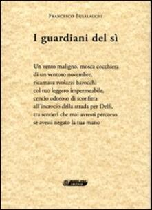 I guardiani del sì - Francesco Busalacchi - copertina
