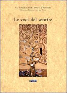 Le voci del sentire - Ivan Chillemi,M. Angela D'Agostaro,Matteo Zito - copertina