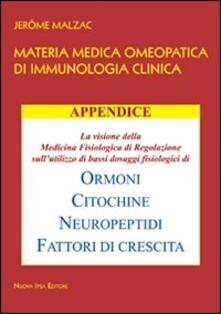 Materia medica omeopatica di immunologia clinica. Appendice - Jerôme Malzac - copertina