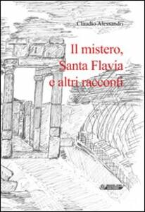 Il mistero, santa Flavia e altri racconti