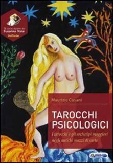 Voluntariadobaleares2014.es Tarocchi psicologici. Tarocchi e gli archetipi maggiori negli antichi mazzi di carte. Con 78 carte Image