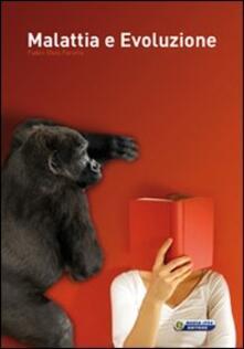 Malattia e evoluzione - Fabio E. Farello - copertina