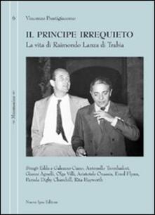 Il principe irrequieto. La vita di Raimondo Lanza di Trabia.pdf