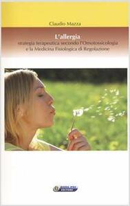 L' allergia, strategia terapeutica secondo l'omotossicologia e la medicina fisiologica di regolazione