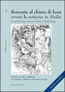 Radiosenisenews.it Serenate al chiaro di luna ovvero la notturna in Sicilia. Con CD Audio Image