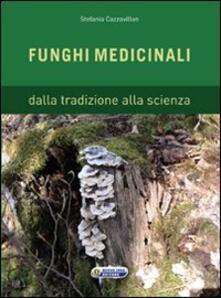 Amatigota.it Funghi medicinali. Dalla tradizione alla scienza Image