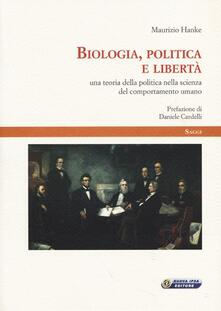 Biologia, politica e libertà. Una teoria della politica nella scienza del comportamento umano.pdf