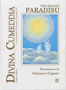 Divina Cumeddia. Paradisu-Divine comedy. The heaven. Ediz. siciliana e inglese