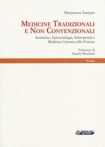 Medicine tradizionali e non convenzionali. Semantica, epistemologia, salutogenesi e medicina centrata sulla persona