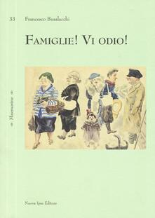 Famiglie! Vi odio! - Francesco Busalacchi - copertina
