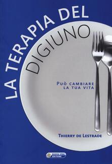 La terapia del digiuno - Thierry De Lestrade - copertina
