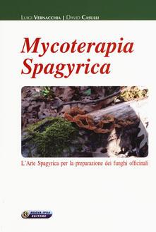 Mycoterapia spagyrica. Larte spagyrica per la preparazione dei funghi officinali.pdf
