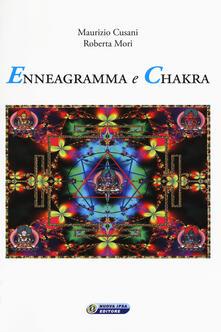 Enneagramma e chakra - Maurizio Cusani,Roberta Mori - copertina
