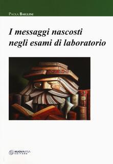 Ascotcamogli.it I messaggi nascosti negli esami di laboratorio Image