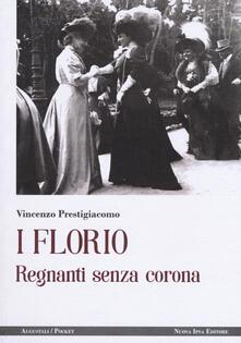 Tegliowinterrun.it I Florio. Regnanti senza corona Image