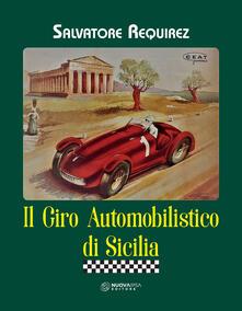 Il giro automobilistico di Sicilia - Salvatore Requirez - copertina