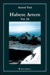 Habere artem. Vol. 11