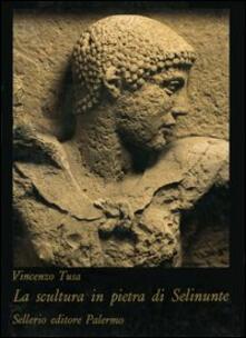La scultura in pietra di Selinunte - Vincenzo Tusa - copertina
