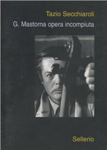 Rallydeicolliscaligeri.it G. Mastorna opera incompiuta Image