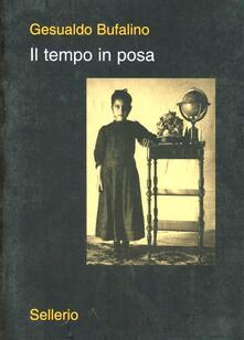 Il tempo in posa - Gesualdo Bufalino - copertina