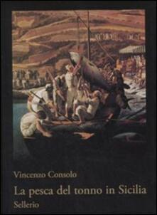 La pesca del tonno in Sicilia - Vincenzo Consolo - copertina