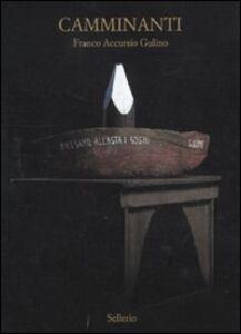 Camminanti. Catalogo della mostra (Nairobi, 28 aprile-15 maggio 2011). Ediz. italiana e inglese