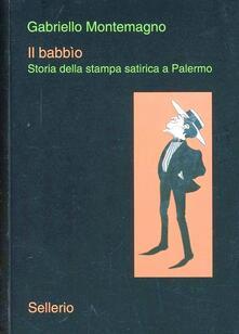 Aboutschuster.de Il babbìo. Storia della stampa satirica a Palermo Image