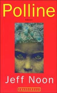 Libro Polline Jeff Noon